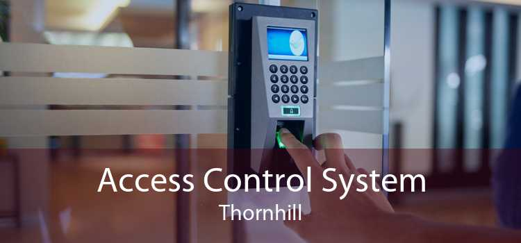 Access Control System Thornhill