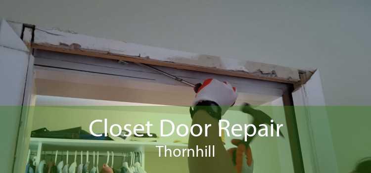 Closet Door Repair Thornhill