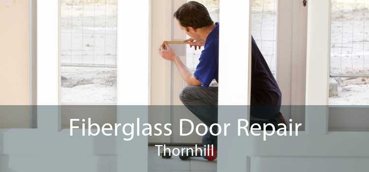 Fiberglass Door Repair Thornhill