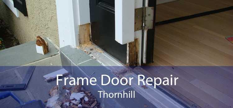 Frame Door Repair Thornhill