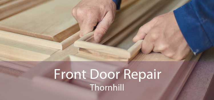 Front Door Repair Thornhill