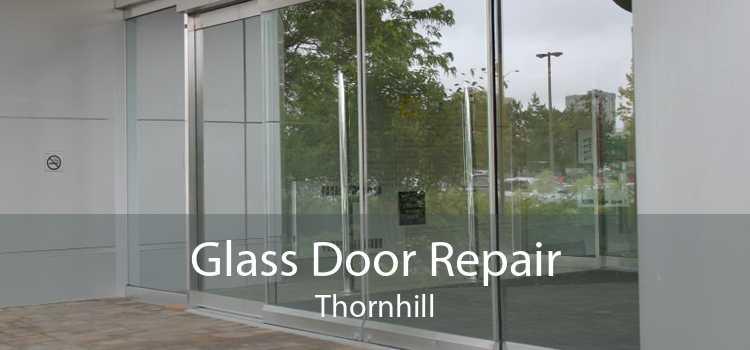 Glass Door Repair Thornhill