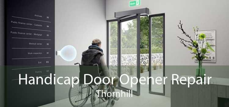 Handicap Door Opener Repair Thornhill