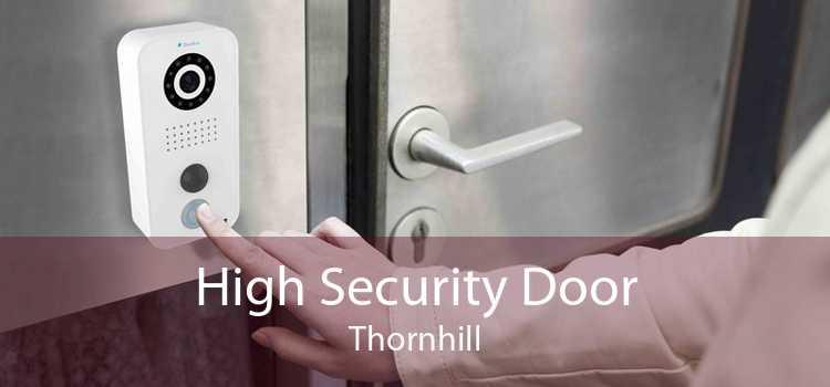 High Security Door Thornhill