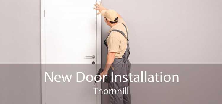 New Door Installation Thornhill