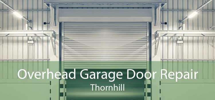 Overhead Garage Door Repair Thornhill