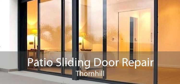 Patio Sliding Door Repair Thornhill