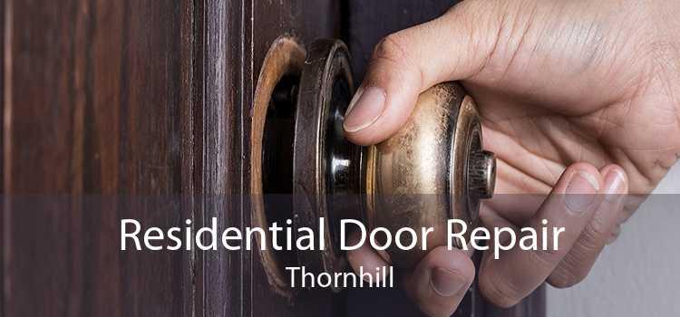 Residential Door Repair Thornhill