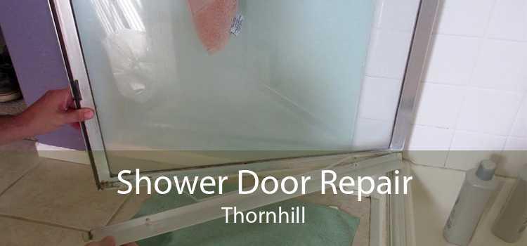 Shower Door Repair Thornhill