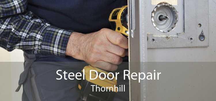 Steel Door Repair Thornhill